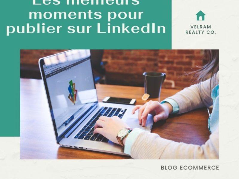 Les meilleurs moments pour publier sur LinkedIn afin d'augmenter l'engagement