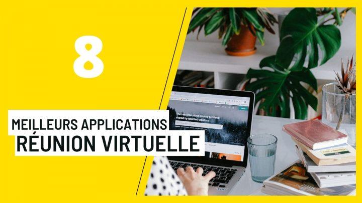 Les 8 meilleurs applications de réunion virtuelle pour organiser une réunion en ligne réussie