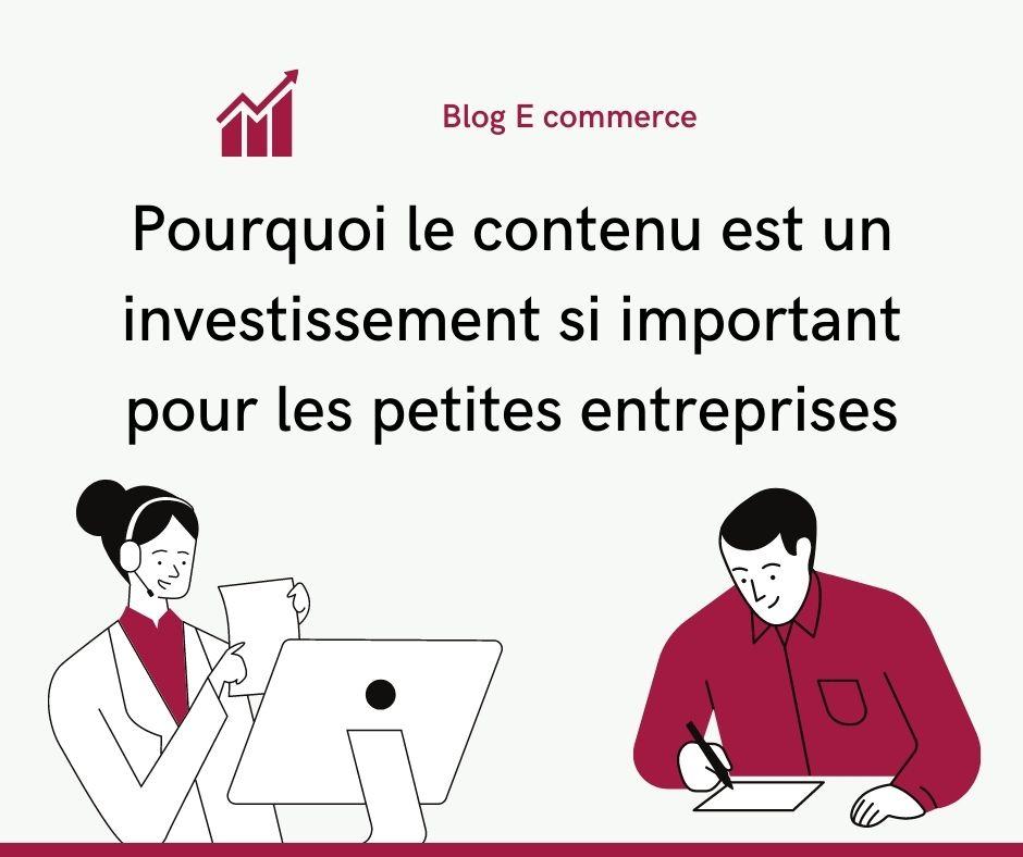 Pourquoi le contenu est un investissement si important pour les petites entreprises